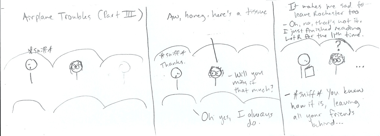 Airplane Troubles: part III